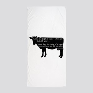 I value the life of a cow - which can Beach Towel