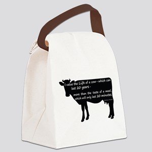I value the life of a cow - which Canvas Lunch Bag