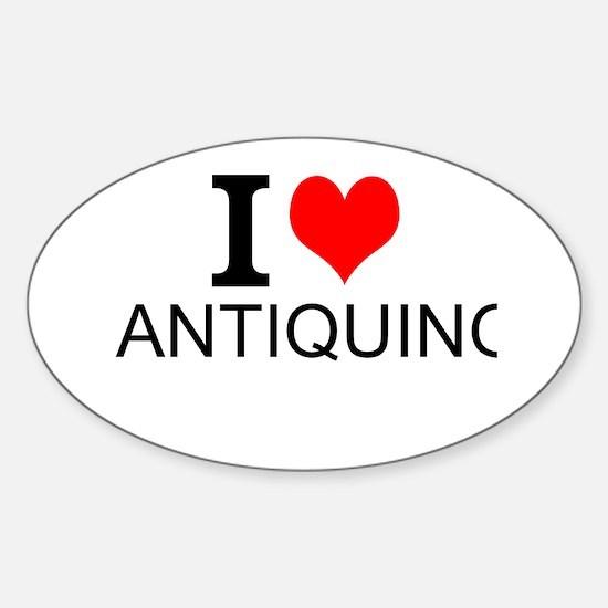 I Love Antiquing Decal