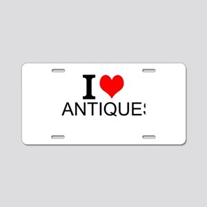 I Love Antiques Aluminum License Plate