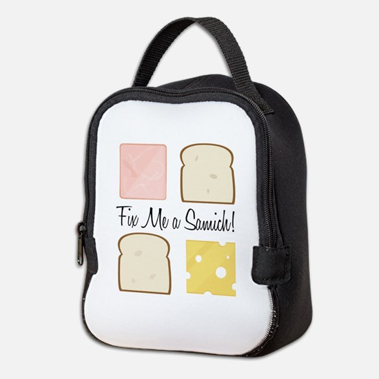 Fix A Samich Neoprene Lunch Bag