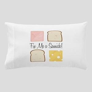Fix A Samich Pillow Case