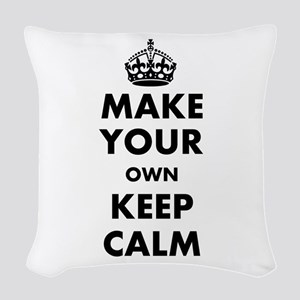 Make Your Own Keep Calm and Ca Woven Throw Pillow