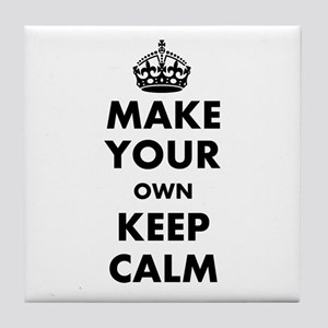 Make Your Own Keep Calm and Carry On Tile Coaster