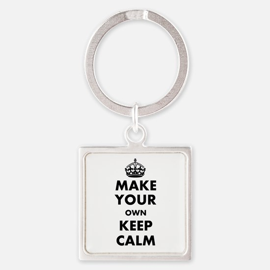 Make Your Own Keep Calm and Carry Square Keychain