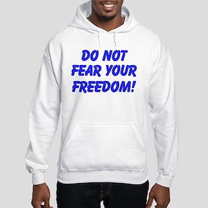 Don't Fear Freedom Sweatshirt