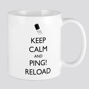 Keep Calm And Ping! Reload Mugs