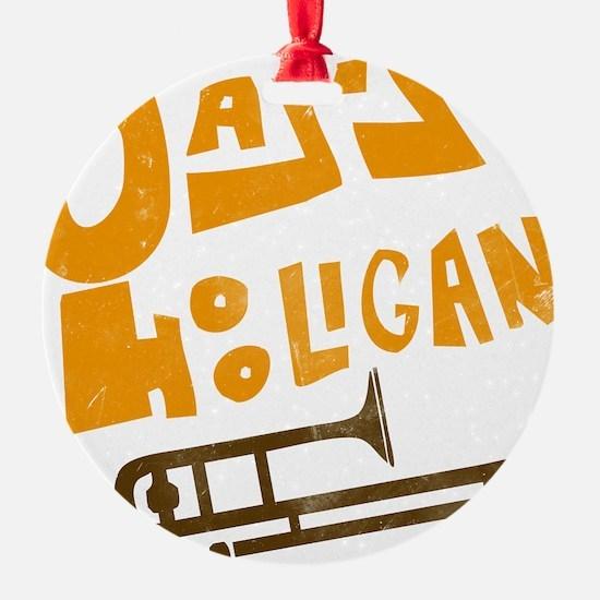 jazz_hooligan.png Ornament