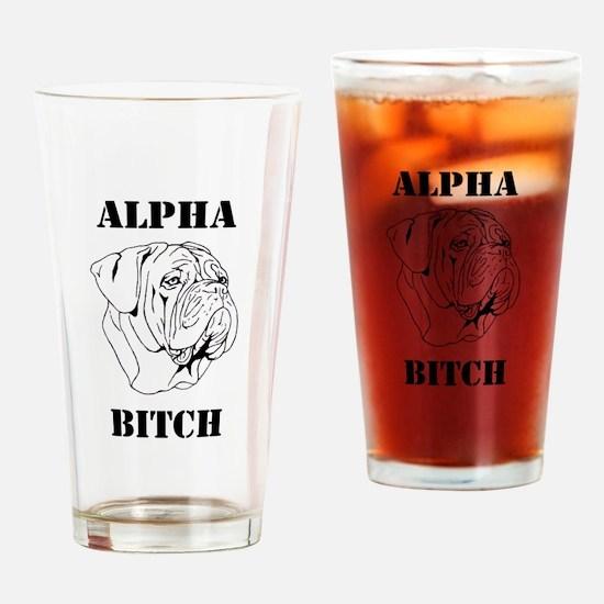 Alpha Bi+ch Drinking Glass