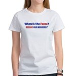 Where's The Fence Women's T-Shirt