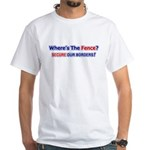Where's The Fence White T-Shirt