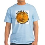 Gold Liberty 4 Light T-Shirt