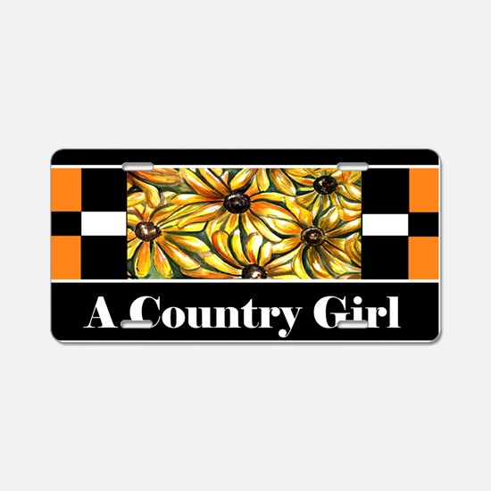 Proud To Be A Country Girl Aluminum License Plate