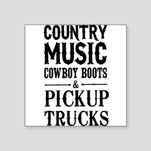 Country Music, Cowboy Boots & Pickup Trucks Sticke