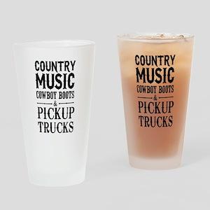Country Music, Cowboy Boots & Pickup Trucks Drinki