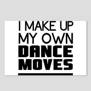 I Make Up My Own Dance Moves Postcards (Package of