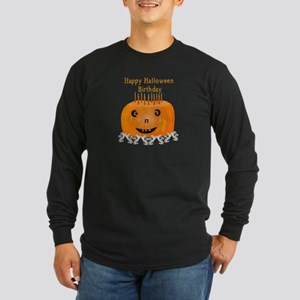 Halloween Birthday Long Sleeve Dark T-Shirt