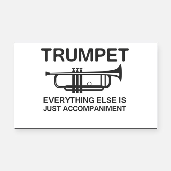 Trumpet…Everything Else Is Just an Accompaniment R