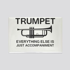 Trumpet…Everything Else Is Just an Accompaniment M