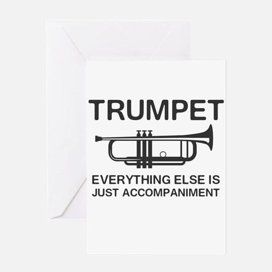 Trumpet…Everything Else Is Just an Accompaniment G