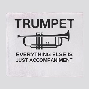 Trumpet…Everything Else Is Just an Accompaniment T