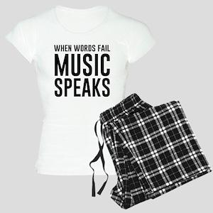 When Words Fail Music Speaks Pajamas