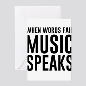 When Words Fail Music Speaks Greeting Cards