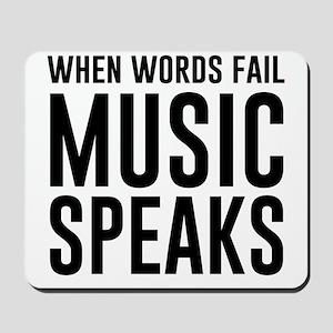 When Words Fail Music Speaks Mousepad