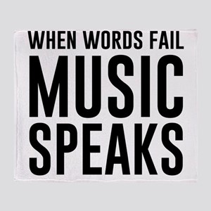When Words Fail Music Speaks Throw Blanket