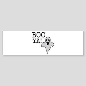 Boo Ya Bumper Sticker