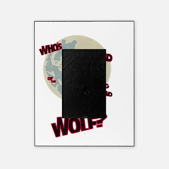 Who's Afraid of The Big Bad Wolf? Picture Frame