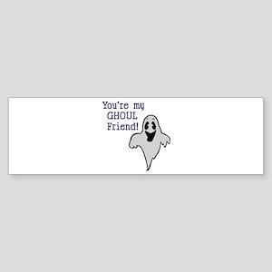 Ghoul Friend Bumper Sticker