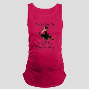 Don't Make Me Release The Flyin Maternity Tank Top