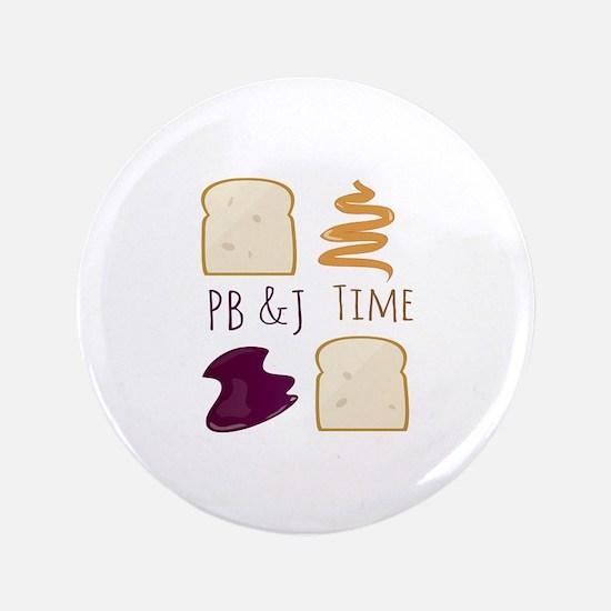 """Pb & J Time 3.5"""" Button"""