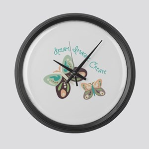 Dream Imagine Create Large Wall Clock