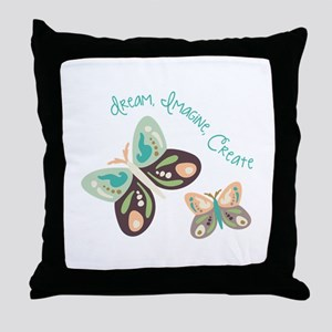 Dream Imagine Create Throw Pillow