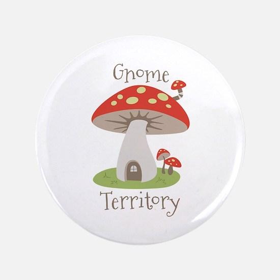 """Gnome Territory 3.5"""" Button"""