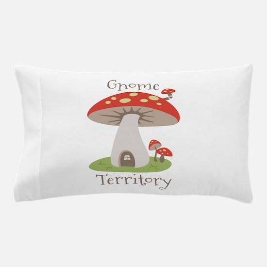 Gnome Territory Pillow Case