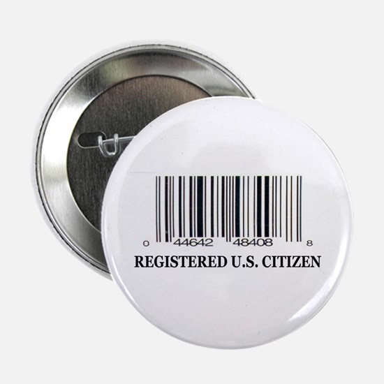 "REGISTERED U.S. CITIZEN 2.25"" Button (10 pack)"