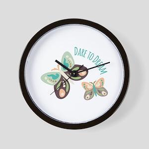 Dare to Dream Wall Clock