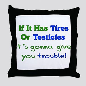 Tires Testicles Trouble Throw Pillow