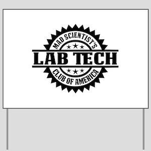 MSC: Lab Tech Yard Sign