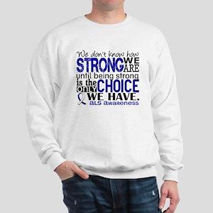 ALS HowStrongWeAre Sweatshirt