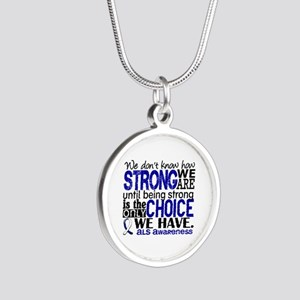 ALS HowStrongWeAre Silver Round Necklace