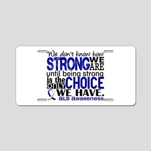ALS HowStrongWeAre Aluminum License Plate