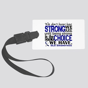 ALS HowStrongWeAre Large Luggage Tag