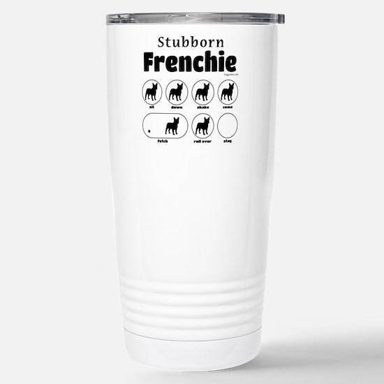 Stubborn Frenchie v2 Stainless Steel Travel Mug