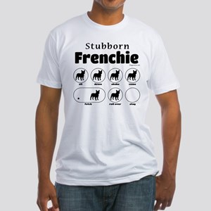 Stubborn Frenchie v2 Fitted T-Shirt