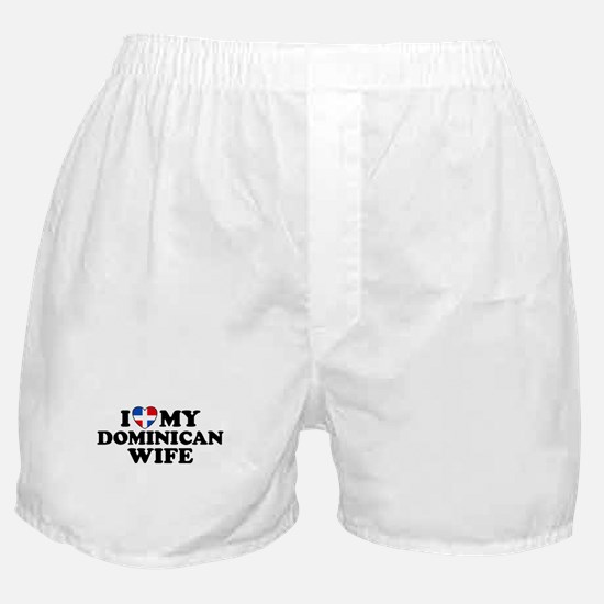 I Love My Dominican Wife Boxer Shorts