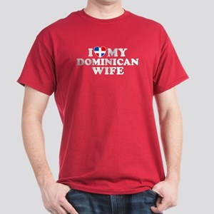 I Love My Dominican Wife Dark T-Shirt